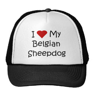 I Love My Belgian Sheepdog Dog Lover Gifts Trucker Hat