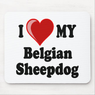 I Love My Belgian Sheepdog Dog Mouse Pad
