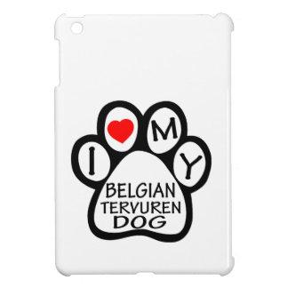 I Love My Belgian Tervuren Dog iPad Mini Cases