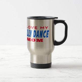 I Love My Belly dance Mom Mug