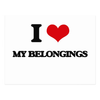 I Love My Belongings Postcard