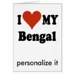 I Love My Bengal Cat Gifts and Apparel Greeting Card
