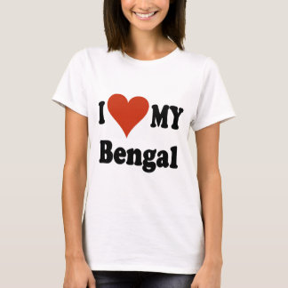 I Love My Bengal Cat Merchandise T-Shirt