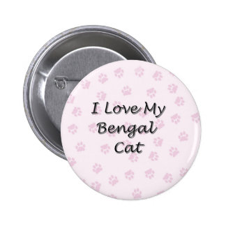 I Love My Bengal Cat Pinback Button