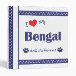 I Love My Bengal (Female Cat) 3 Ring Binder
