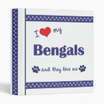I Love My Bengals (Multiple Cats) 3 Ring Binder