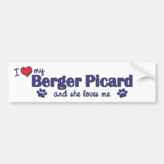 I Love My Berger Picard (Female Dog) Bumper Sticker