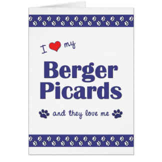 I Love My Berger Picards (Multiple Dogs) Card