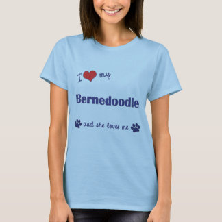 I Love My Bernedoodle (Female Dog) T-Shirt