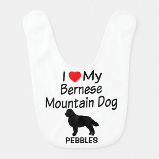 I Love My Bernese Mountain Dog Baby Bib