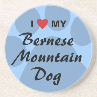I Love My Bernese Mountain Dog Coaster