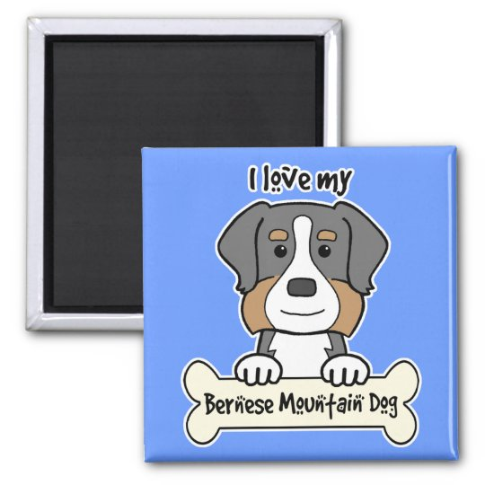 I Love My Bernese Mountain Dog Magnet