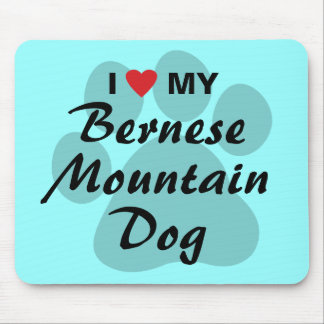 I Love My Bernese Mountain Dog Mouse Pad