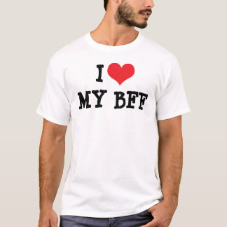 I Love My Best Friend Forever BFF T-Shirt