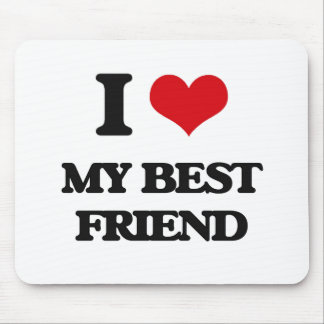 I love My Best Friend Mouse Pad