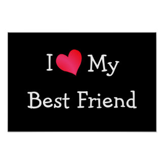 I Love My Best Friend Poster