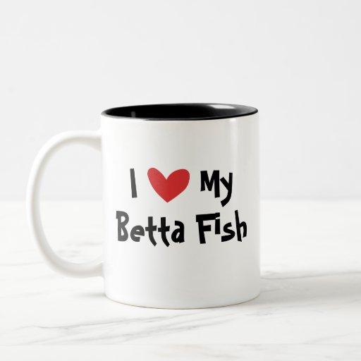 I Love My Betta Fish / Siamese Fighting Fish Two-Tone Coffee Mug