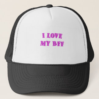 I love my BFF Trucker Hat