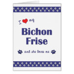 I Love My Bichon Frise (Female Dog) Greeting Card
