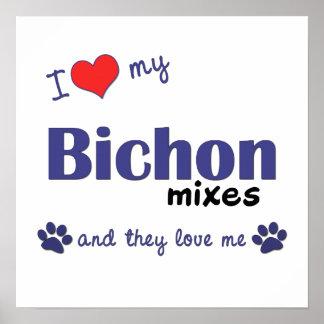 I Love My Bichon Mixes Multi Dogs Poster Print