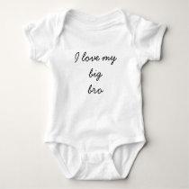 I love my big bro onsie baby bodysuit