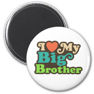 I Love My Big Brother 2 Inch Round Magnet