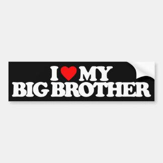 I LOVE MY BIG BROTHER BUMPER STICKER