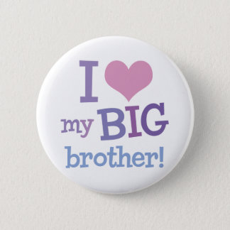 I Love My Big Brother Button