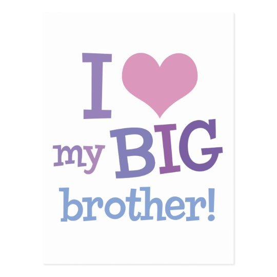 I Love My Big Brother Postcard