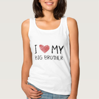I Love My Big Brother Tank Top