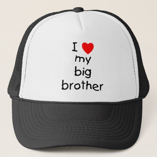 I Love My Big Brother Trucker Hat