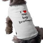 I Love My Big Brothers Dog Tee