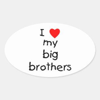 I Love My Big Brothers Oval Sticker