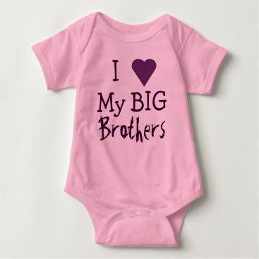 Toddler & Baby themed I LOVE My Big Brothers T Baby Bodysuit