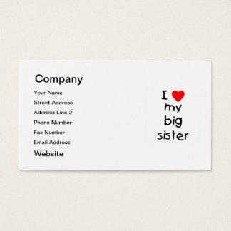 I Love My Big Sister Business Card