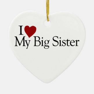 I Love My Big Sister Christmas Ornament