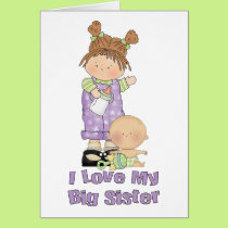 I Love My Big Sister Girl and Baby Card