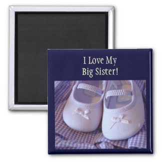 I Love My Big Sister! magnets Baby Booties Shoes