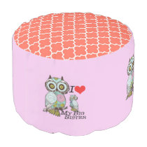 I-Love my-big Sister Owl Polyester Round Pouf