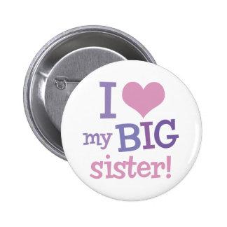 I Love My Big Sister Pinback Button