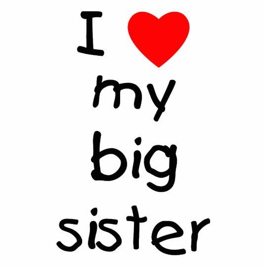 I Love My Big Sister Statuette