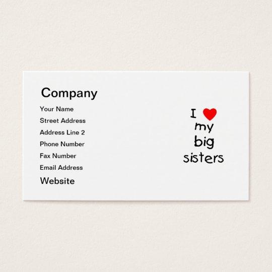 I Love My Big Sisters Business Card