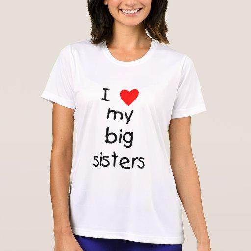 I Love My Big Sisters Tee Shirt
