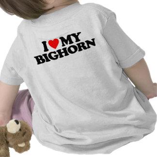 I LOVE MY BIGHORN SHIRT
