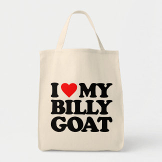 I LOVE MY BILLY GOAT GROCERY TOTE BAG
