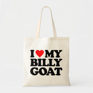 I LOVE MY BILLY GOAT BUDGET TOTE BAG