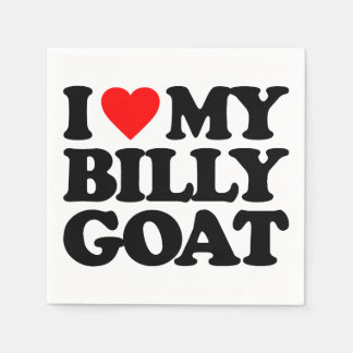 I LOVE MY BILLY GOAT DISPOSABLE NAPKIN