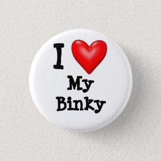 I love my Binky Button