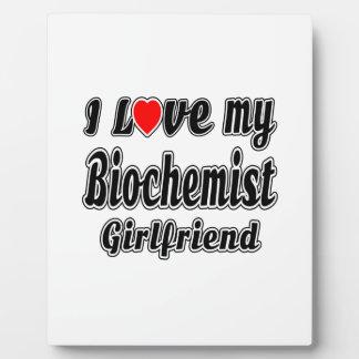 I Love My Biochemist Girlfriend Display Plaques
