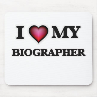 I love my Biographer Mouse Pad